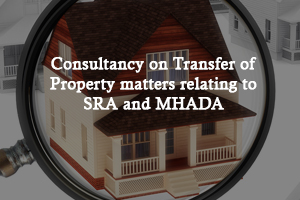 Lawyer for SRA and Mhada Property